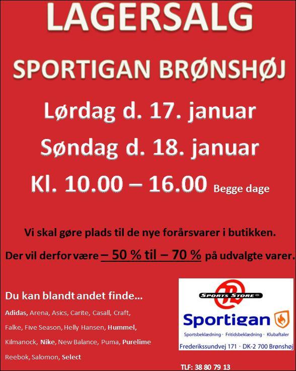 Lagersalg 17. og 18. januar hos Sportigan Brønshøj.